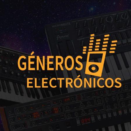 PRODUCCIÓN DE GENEROS ELECTRÓNICOS