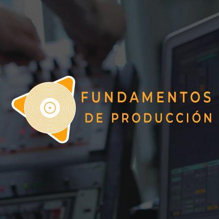 FUNDAMENTOS DE PRODUCCIÓN