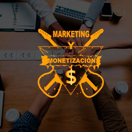 MARKETING Y MONETIZACIÓN