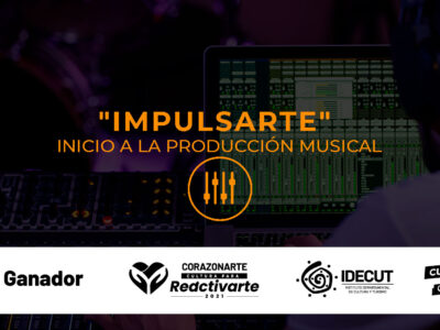 """""""IMPULSARTE"""" INICIO A LA PRODUCCIÓN MUSICAL"""